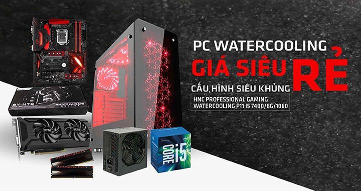 PC WATERCOOLING- GIÁ SIÊU RẺ