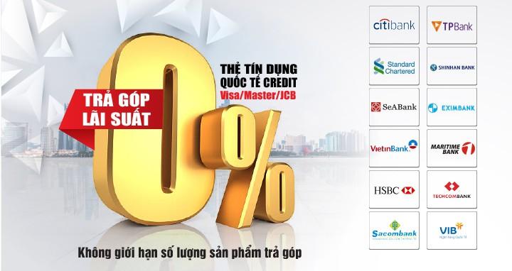 TRẢ GÓP LÃI SUẤT 0%
