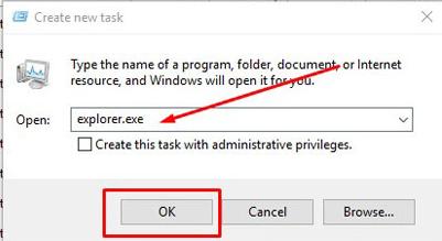 Trong cửa sổ Create new task gõ Explorer.exe và bấm OK