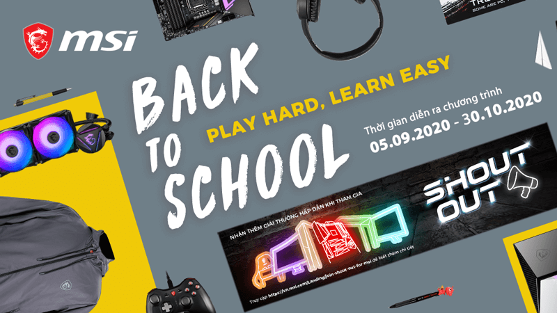 chuong-trinh-khuyen-mai-back-to-school-play-hard-learn-easy-cung-msi